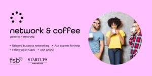 Network & Coffee Banner Image - an online event for freelancers, founders and flexible workers